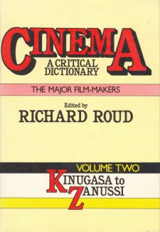 Roud, Richard - Cinema, A Critical Dictionary volume two