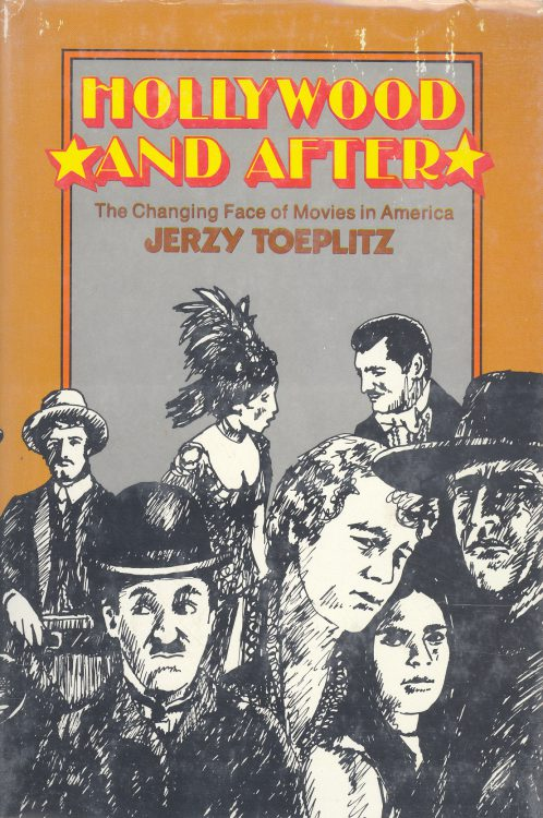 Toeplitz, Jerzy - Hollywood and After