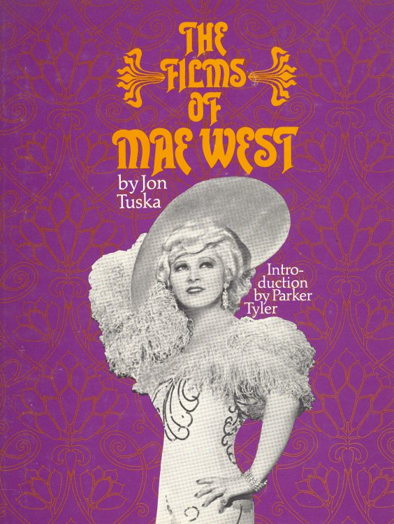 Tuska, John - The Films of Mae West
