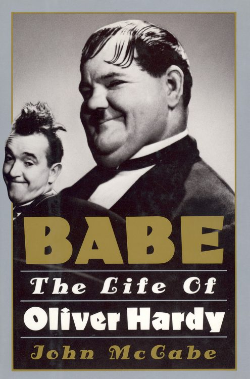 mccabe-john-babe-the-life-of-oliver-hardy