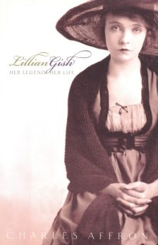 affron-charles-lilian-gish-her-legend-her-life