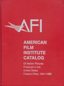 amercan-film-institute-catalog-of-motion-pictures-in-the-united-states-feature-films-1941-1950