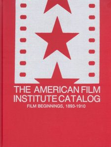 american-film-institute-catalog-film-beginnings-1893-1910