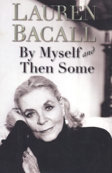 bacall-lauren-by-myself-and-then-some