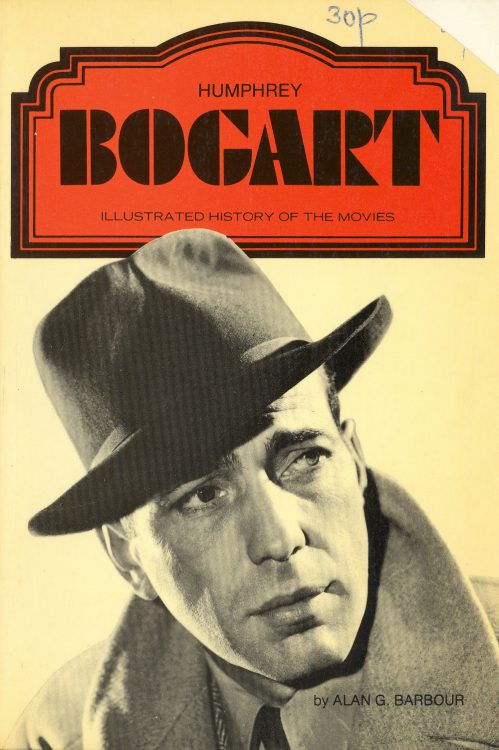 Barbour, Alan G - Humphrey Bogart