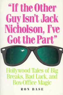 base-ron-if-the-other-guy-isnt-jack-nicholson-ive-got-the-part