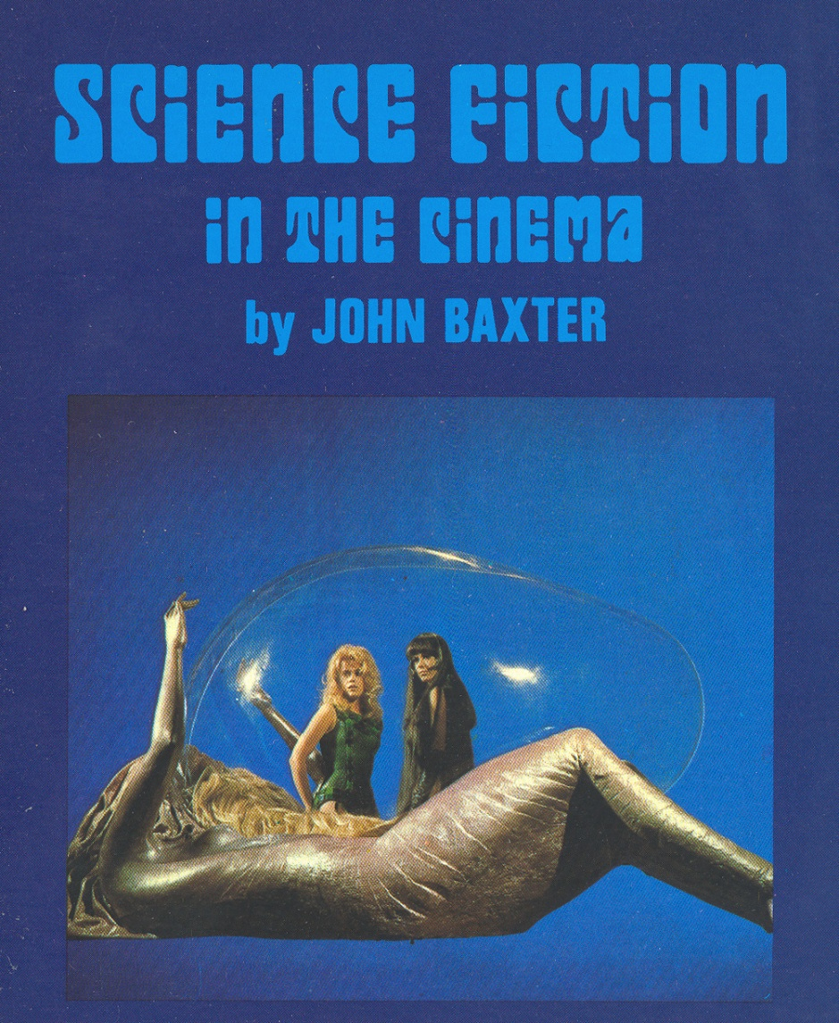 Baxter, John - Science Fiction in the Cinema