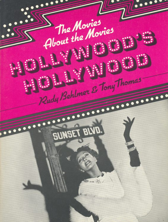Behlmer, Rudy - Hollywood's Hollywood