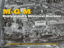 bingen-steven-m-g-m-hollywoods-greatest-backlot
