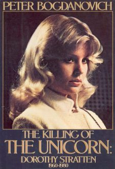bogdanovich-peter-the-killing-of-the-unicorn-dorothy-stratten