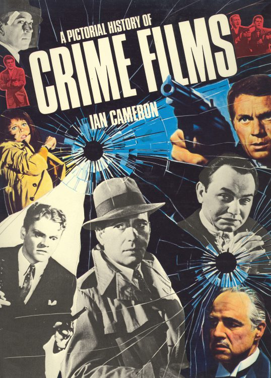 Cameron, Ian - A Pictorial History of Crime Films