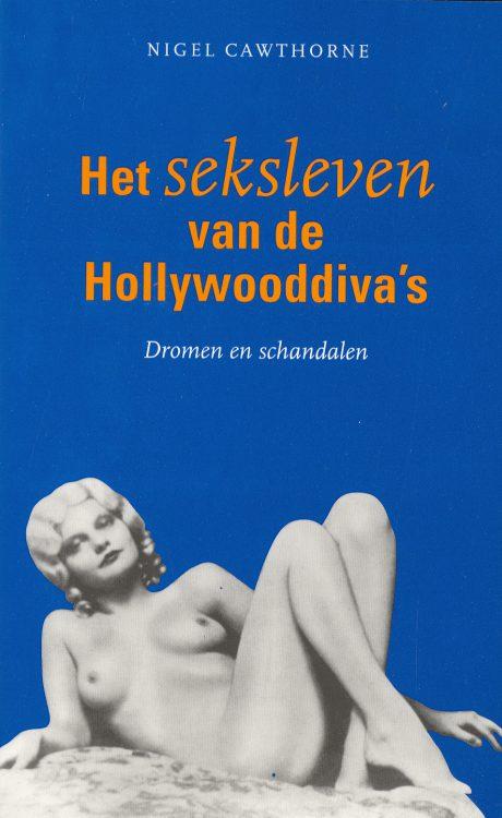 cawthorne-nigel-het-sexleven-van-de-hollywooddiva-s