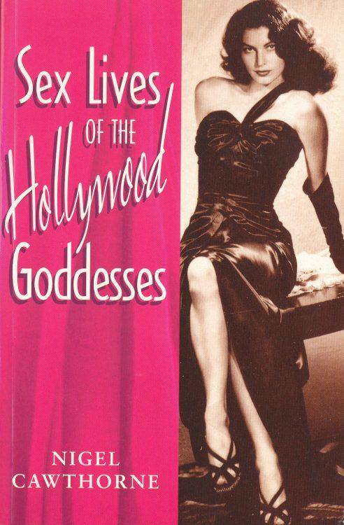 cawthorne-nigel-sex-lives-of-hollywood-goddesses