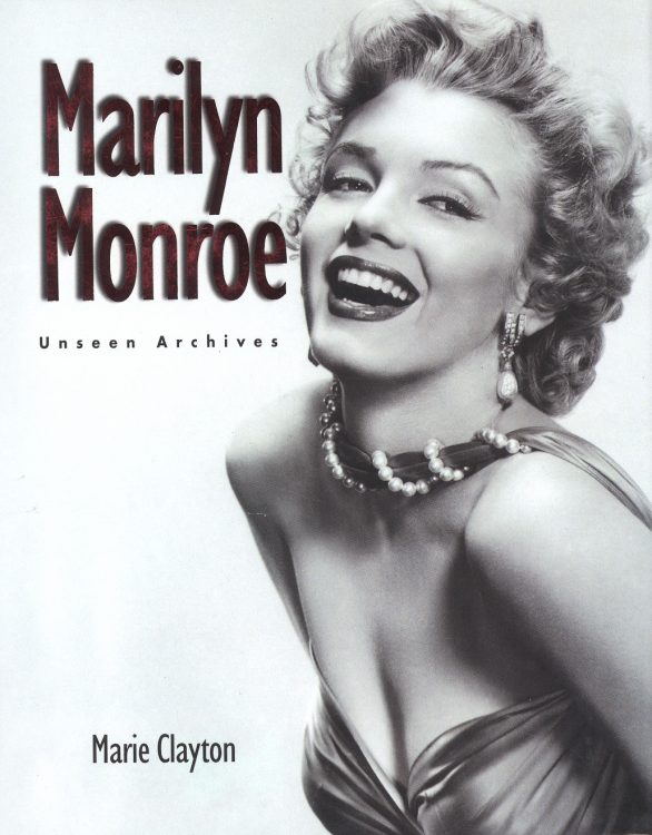 clayton-marie-marilyn-monroe-unseen-archives