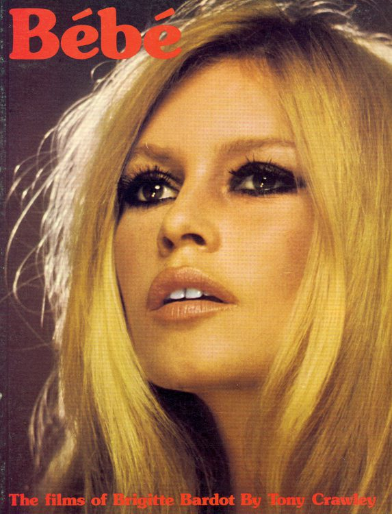 crawley-tony-bebe-the-films-of-brigitte-bardot