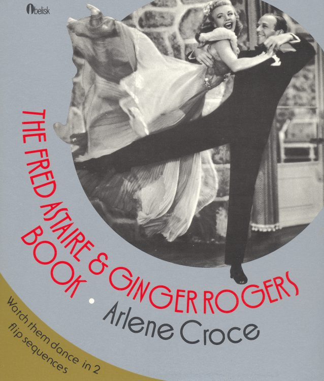 croce-arlene-the-fred-astaire-ginger-rogers-book