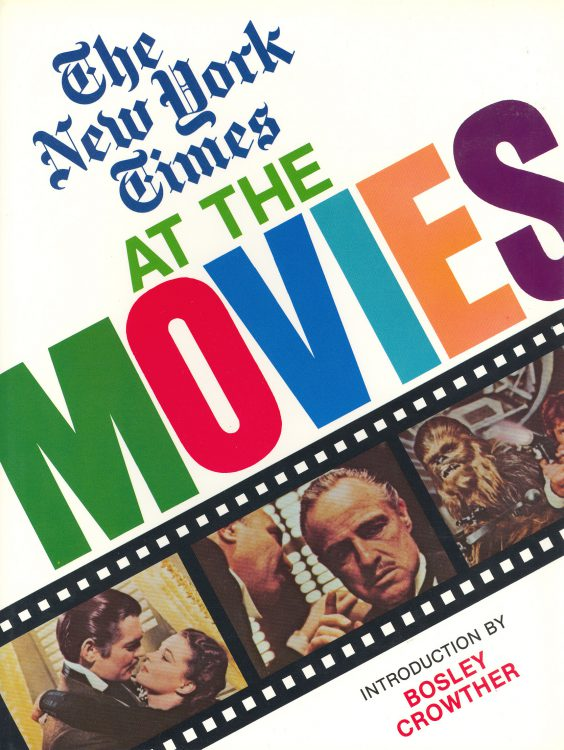 Crowther, Bosley - The New York Times at the Movies
