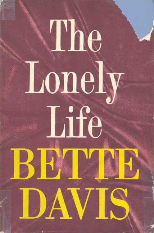 Davis, Bette - The Lonely Life