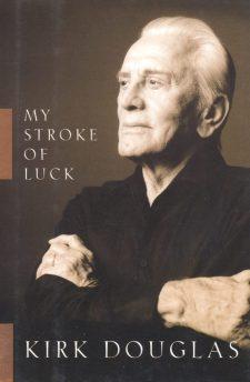 Douglas, Kirk - My Stroke of Luck