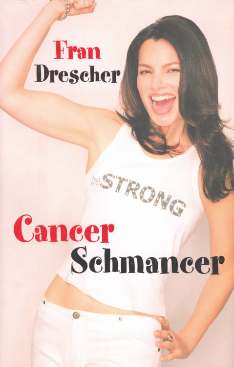 drescher-fran-cancer-schmancer