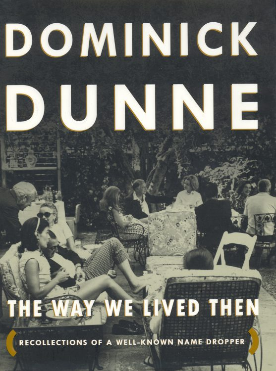 dunne-dominick-the-way-we-lived-then