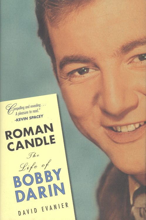 evanier-david-roman-candle-the-life-of-bobby-darin