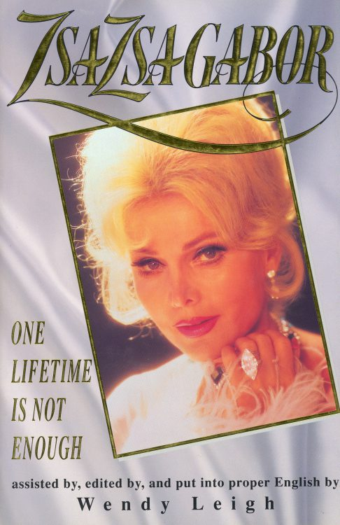 gabor-zsa-zsa-one-lifetime-is-not-enough