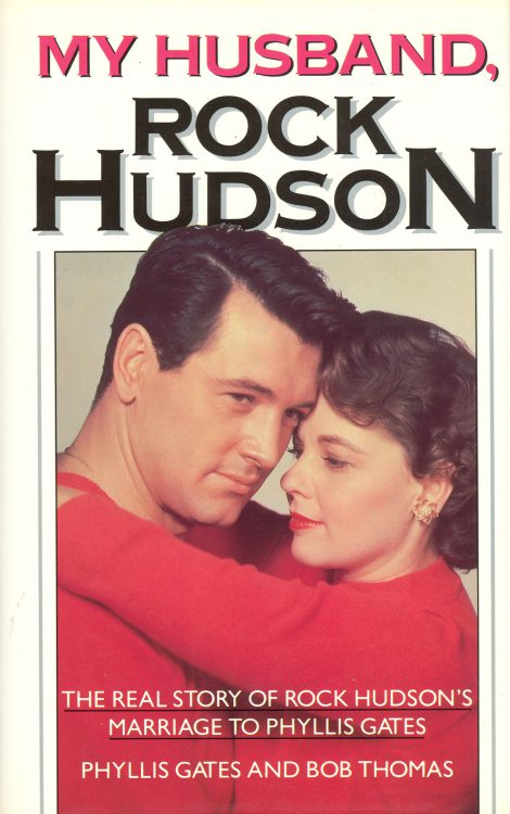 Gates, Phyllis - My Husband, Rock Hudson