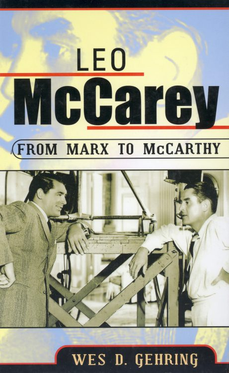 Gehrig, Wes D - Leo McCarey From Marx to McCarthy