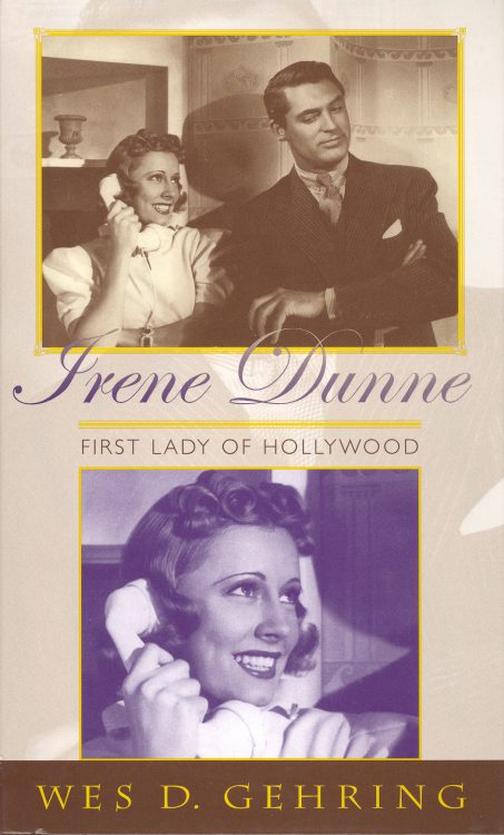 Gehring, Wes D - Irene Dunne