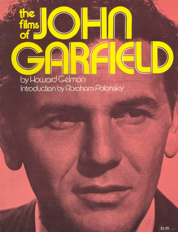 gelman-howard-the-films-of-john-garfield