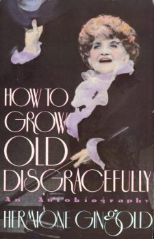 gingold-hermione-how-to-grow-old-disgracefully