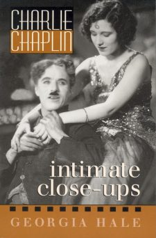 hale-georgia-charlie-chaplin-intimate-close-ups