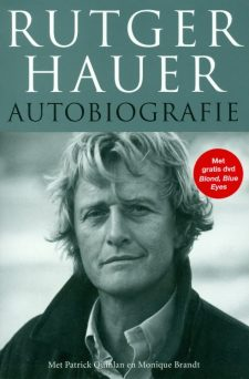 Autobiografie Rutger Hauer With Patrick Quinlan Monique Brandt Originally Titled All Those Moments