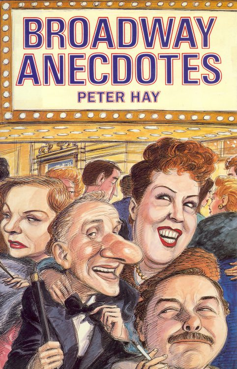 hay-peter-broadway-anecdotes