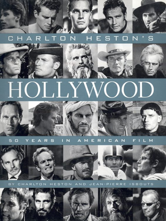Heston, Charlton - Charlton Heston's Hollywood