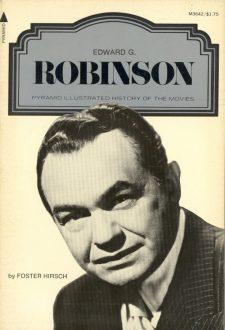 Hirsch, Foster - Edward G Robinson