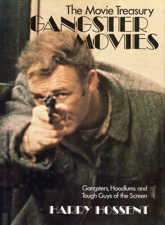 Hossent, Larry - Gangster Movies