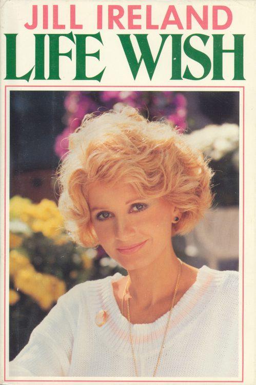 Ireland, Jill - Life Wish