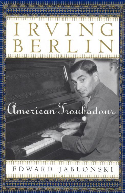 jablonski-edward-irving-berlin-american-troubadour