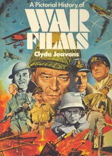 Jeavons, Clive - A Pictorial History of War Films