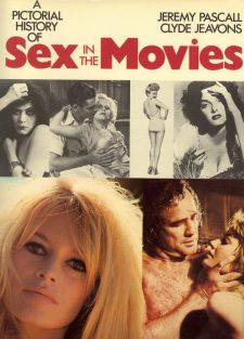 Jeavons, Clyde - A Pictorial History of Sex in the Movies