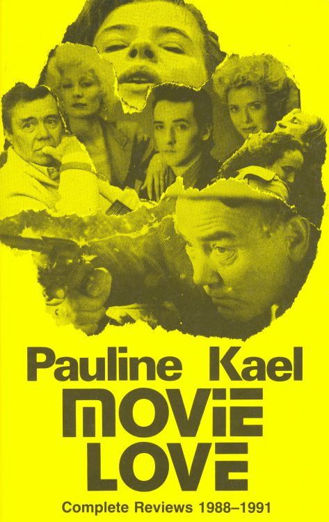 Kael, Pauline - Movie Love