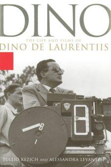 kezich-tullio-dino-the-life-and-films-of-dino-de-laurentiis