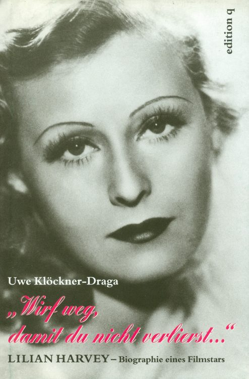 klockner-draga-uwe-lilian-harvey-biografie-eines-filmstars