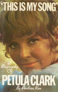 kon-andrea-this-is-my-song-a-biography-of-petula-clark