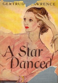 Lawrence, Gertrude - A Star Danced