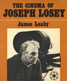 Leahy, James - The Cinema of Joseph Losey