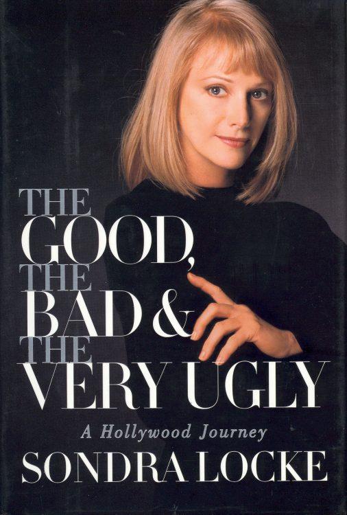 Locke, Sondra - The Good, the Bad & the Very Ugly
