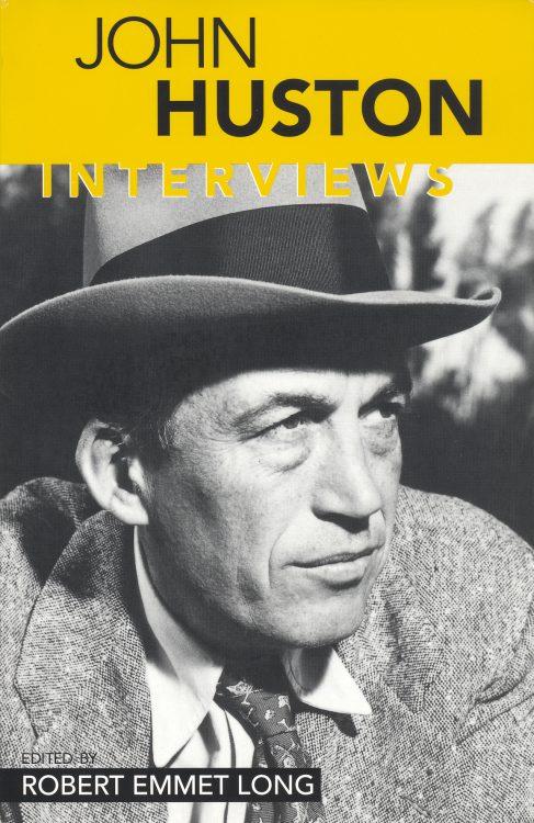long-robert-emmet-john-huston-interviews
